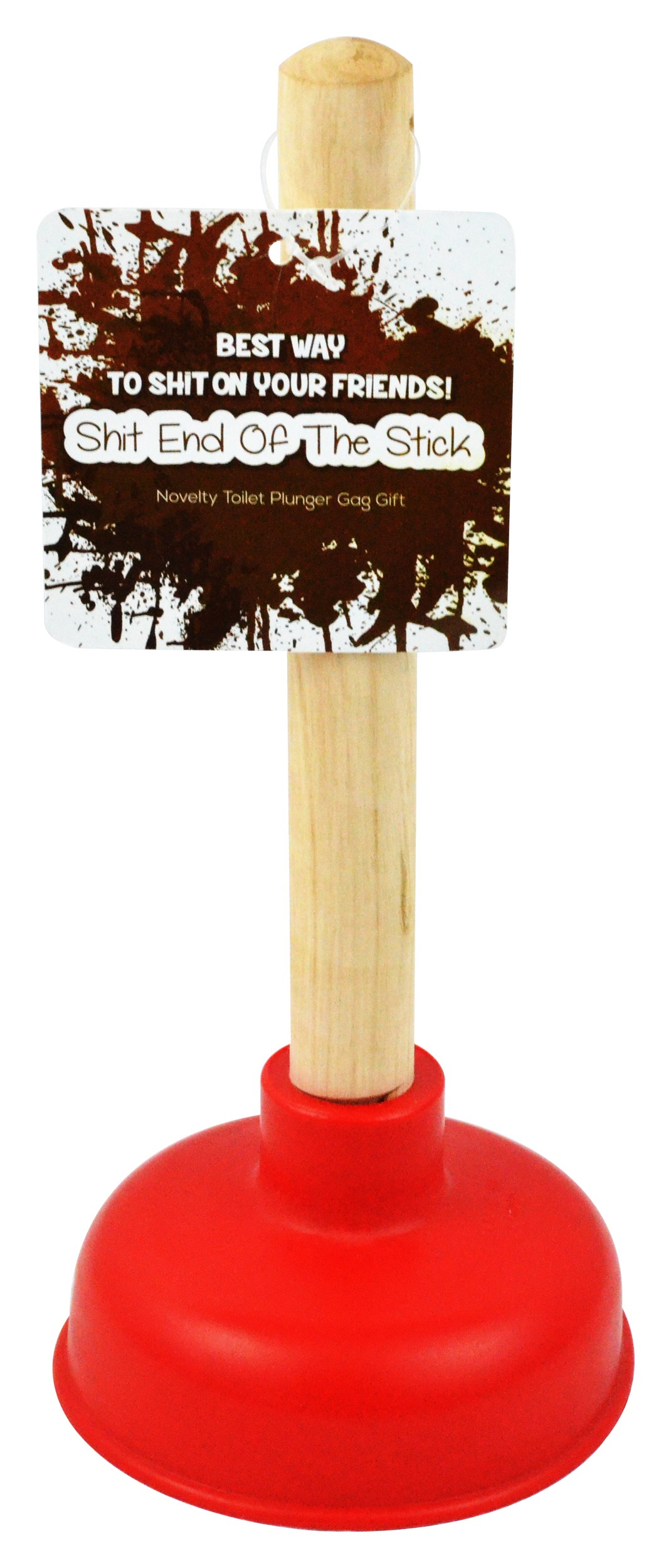 Shit End Of Stick Novelty Gag Gift Plunger